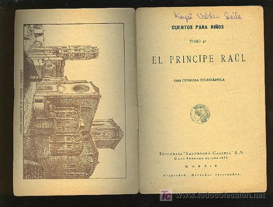 Libros antiguos: CALLEJA ,CUENTOS PARA NIÑOS TOMO 91-EL PRINCIPE RAUL - Foto 2 - 14091280