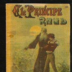 Alte Bücher - CALLEJA ,CUENTOS PARA NIÑOS TOMO 91-EL PRINCIPE RAUL-MEDIDA:10 cm/14.5 cm - 11208336