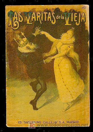 CALLEJA ,CUENTOS PARA NIÑOS TOMO 89-LAS VARITAS DE LA VIEJA-MEDIDA:10 CM/14.5 CM (Libros Antiguos, Raros y Curiosos - Literatura Infantil y Juvenil - Cuentos)