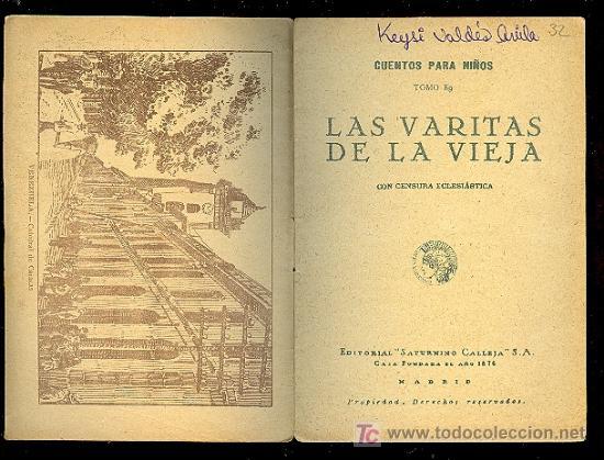 Libros antiguos: CALLEJA ,CUENTOS PARA NIÑOS TOMO 89-LAS VARITAS DE LA VIEJA-MEDIDA:10 cm/14.5 cm - Foto 2 - 14091314