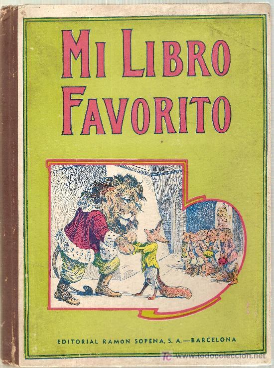 MI LIBRO FAVORITO / S.H. HAMER. BARCELONA : SOPENA, 1942. 26 X 19 CM. 61 P. (Libros Antiguos, Raros y Curiosos - Literatura Infantil y Juvenil - Cuentos)