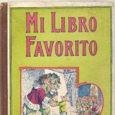 Libros antiguos: MI LIBRO FAVORITO / S.H. HAMER. BARCELONA : SOPENA, 1942. 26 X 19 CM. 61 P.. Lote 16967250