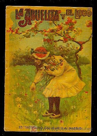 CALLEJA ,CUENTOS PARA NIÑOS TOMO 94-LA ABUELITA Y EL LOBO (Libros Antiguos, Raros y Curiosos - Literatura Infantil y Juvenil - Cuentos)