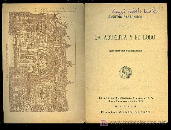 Libros antiguos: CALLEJA ,CUENTOS PARA NIÑOS TOMO 94-LA ABUELITA Y EL LOBO - Foto 2 - 14091269