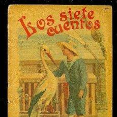Libros antiguos: CALLEJA ,CUENTOS PARA NIÑOS TOMO 102- LOS SIETE CUENTOS. Lote 20403924