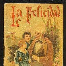 Libros antiguos: CALLEJA ,CUENTOS PARA NIÑOS TOMO 87- LA FELICIDAD. Lote 14091271