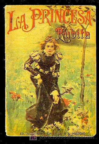 CALLEJA ,CUENTOS PARA NIÑOS TOMO 110- LA PRINCESA RUBITA (Libros Antiguos, Raros y Curiosos - Literatura Infantil y Juvenil - Cuentos)