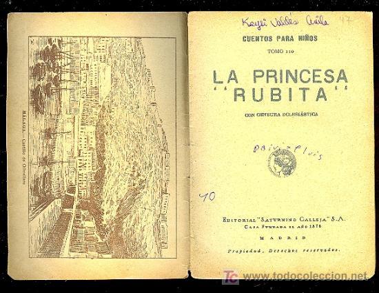 Libros antiguos: CALLEJA ,CUENTOS PARA NIÑOS TOMO 110- LA PRINCESA RUBITA - Foto 2 - 24160841