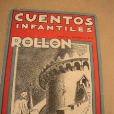 Libros antiguos: ROLLON,EL FALAZ.-CUENTOS INFANTILES-SERIE OSVERNIA Nº. 6-B.I.M.SAN SEBASTIAN.1939.VER FOTOS.. Lote 17187794