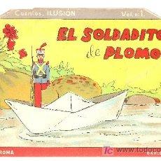 Libros antiguos: EL SOLDADITO DE PLOMO / ILUST. MALLAFRE. BARCELONA : ED. ROMA, S.A. COL. ILUSION, 1. Lote 7413972