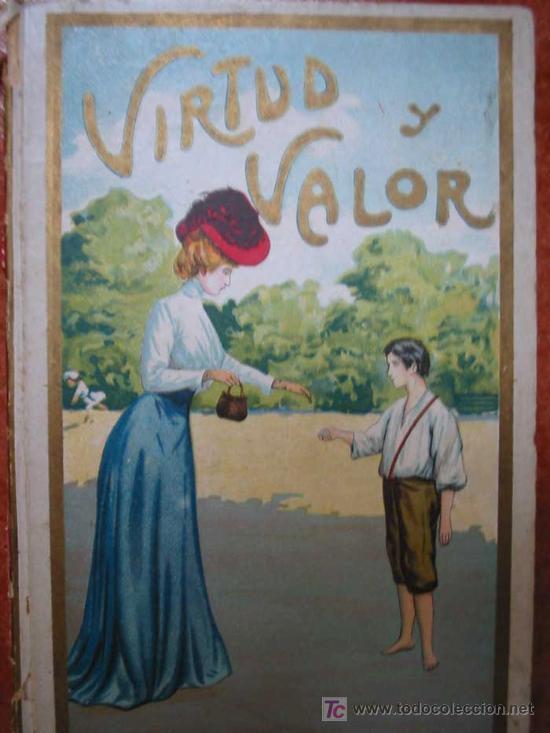Virtud y valor aut vicente miralles comprar - Libros antiguos valor ...