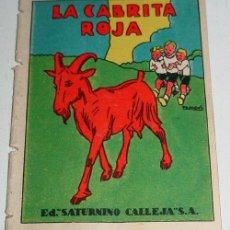 Libros antiguos: ANTIGUO CUENTO LA CABRITA ROJA - ED. SATURNINO CALLEJA - JOYAS PARA NIÑOS - CUENTOS MORALES - SERIE . Lote 4018734