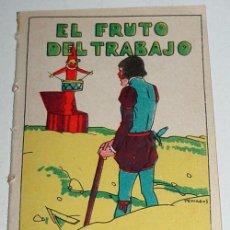 Libros antiguos: ANTIGUO CUENTO EL FRUTO DEL TRABAJO- ED. SATURNINO CALLEJA - JOYAS PARA NIÑOS - CUENTOS MORALES - SE. Lote 4018828