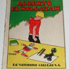 Libros antiguos: ANTIGUO CUENTO ALBERTO EL HOGAZAN - ED. SATURNINO CALLEJA - JOYAS PARA NIÑOS - CUENTOS MORALES - SER. Lote 4018883