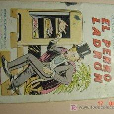 Libros antiguos: 961 EDITORIAL SOPENA - EL PERRO LADRON - AÑOS 1940 - COSAS&CURIOSAS. Lote 6535224