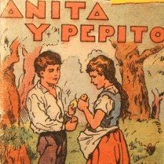 Libros antiguos: CUENTO DE CALLEJA: ANITA Y PEPITO. JUGUETES INSTRUCTIVOS. SERIE 5. TOMO 81. Lote 4035028
