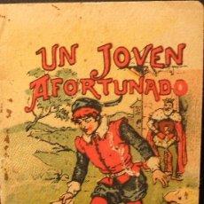 Libros antiguos: CUENTO DE CALLEJA: UN JOVEN AFORTUNADO . JUGUETES INSTRUCTIVOS. SERIE IX. TOMO 164. Lote 4039260