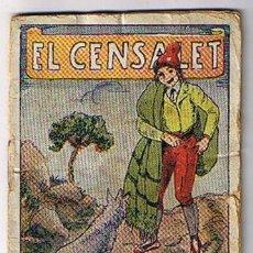 Libros antiguos: CUENTO MINIATURA EL CENSALET. Lote 5737521