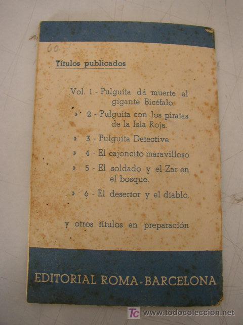 Libros antiguos: COLECCIÓN PULGUITA,VOL. 1-PULGUITA DÁ MUERTE AL GIGANTE BICÉFALO Y LAS HOGUERAS DE SAN JUAN.ED.ROMA - Foto 4 - 20414262