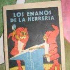 Libros antiguos: ANTIGUO CUENTO SATURNINO CALLEJA - LOS ENANOS DE LA HERRERIA - . Lote 4116237