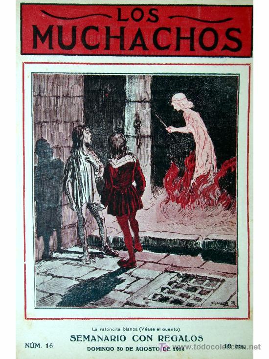 LOS MUCHACHOS -SEMANARIO -DOMINGO 30 DE AGOSTO DE 1914 , NUM.16 (Libros Antiguos, Raros y Curiosos - Literatura Infantil y Juvenil - Cuentos)