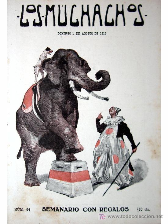 LOS MUCHACHOS -SEMANARIO -DOMINGO 1 DE AGOSTO DE 1915 , NUM.64 (Libros Antiguos, Raros y Curiosos - Literatura Infantil y Juvenil - Cuentos)