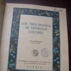 Libros antiguos: LOS TRES ENANITOS DE DISTINTOS COLORES.TOMO Nº-.10.-J.S.TENA.-EDT. SATURNINO CALLEJA- MAD.-. Lote 21603784