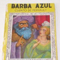 Libros antiguos: BARBA AZUL, CUENTO DE PERRAULT, AÑO 1938. Lote 27074714