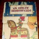 Libros antiguos: ANTIGUO CUENTO EL HEROE DESCONOCIDO - ED. SATURNINO CALLEJA - ILUSTRACION PORTADA POR PENAGOS - ILUS. Lote 26892016