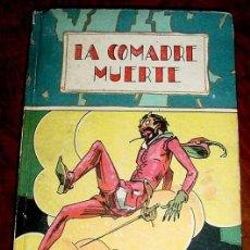 Libros antiguos: ANTIGUO CUENTO LA COMADRE MUERTE - ED. SATURNINO CALLEJA - ILUSTRACION PORTADA POR PENAGOS - COLECCI. Lote 24970775