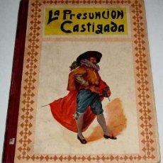 Libros antiguos: ANTIGUO CUENTO - LA PRESUNCION CASTIGADA - CUENTOS MORALES, APOSTOLADO DE LA PRENSA 1924 - TIPOGRAFI. Lote 13723597