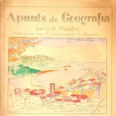 Libros antiguos: APUNTS DE GEOGRAFIA. QUADERN V: CATALUNYA / LLUIS MALLAFRE. BARCELONA : ED. ROMA, S.D. Lote 4576344