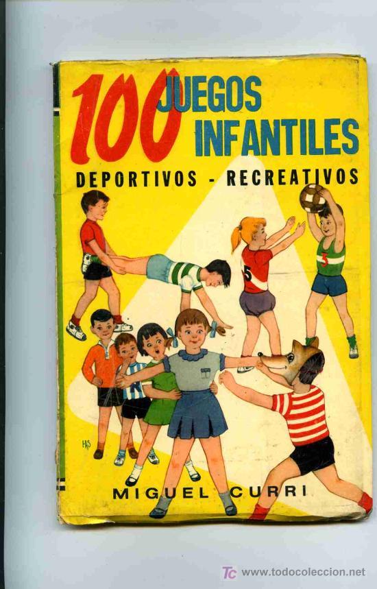 100 Juegos Infantiles Deportivos Y Recreativos Comprar Libros