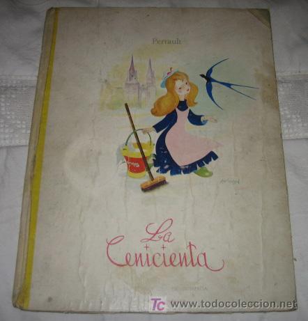 ANTIGUO CUENTO - LA CENICIENTA - EDITORIAL FHER - PERRAULT - ILUSTRACIONES DE GUTMAGA - PRECIOSAS IL (Libros Antiguos, Raros y Curiosos - Literatura Infantil y Juvenil - Cuentos)