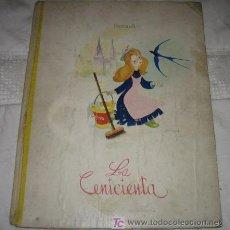 Libros antiguos: ANTIGUO CUENTO - LA CENICIENTA - EDITORIAL FHER - PERRAULT - ILUSTRACIONES DE GUTMAGA - PRECIOSAS IL. Lote 17758038