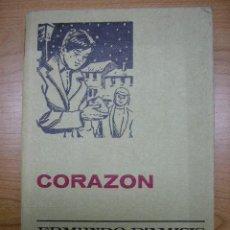 Libros antiguos: CORAZON, SERIE CLASICOS JUVENILES Nº 11, ED. BRUGUERA, 8º OCTAVA EDICIÓN,1976. Lote 4988583