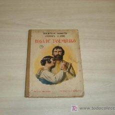 Libros antiguos: BIBLIOTECA SELECTA ROSA DE TANEMBURGO CRISTOBAL SCHMID RAMON SOPENA BARCELONA. Lote 8542836