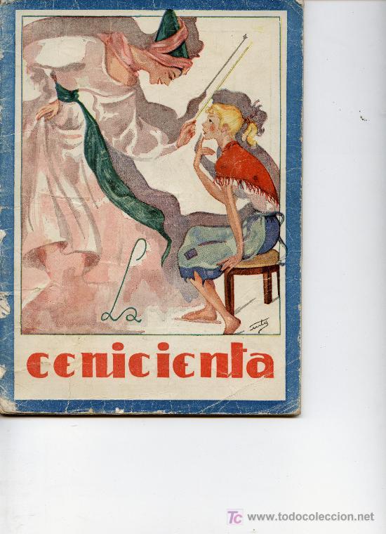 LA CENICIENTA (Libros Antiguos, Raros y Curiosos - Literatura Infantil y Juvenil - Cuentos)