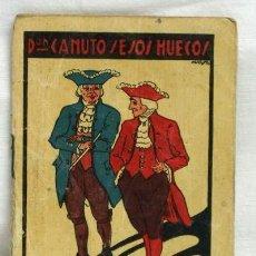 Libros antiguos: CUENTO DE CALLEJA DON CANUTO SESOS HUECOS Nº 286. Lote 5191153