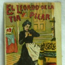 Libros antiguos: CUENTO DE CALLEJA EL LEGADO DE LA TÍA PILAR. Lote 5250218