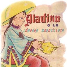 Libros antiguos: ALADINO O LA LAMPARA MARAVILLOSA. 21 X 16 CM. 6 PAG.. Lote 5278388