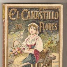 Libros antiguos: EL CANASTILLO DE FLORES .-CRISTÓBAL SCHMID. Lote 9715152