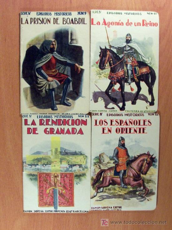 Libros antiguos: LOTE DEL 1 AL 18 SERIE IV EPISODIOS HISTÓRICOS DE RAMÓN SOPENA EDITOR - LOTE - Foto 4 - 26777489
