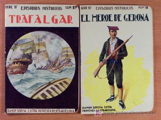 Libros antiguos: LOTE DEL 1 AL 18 SERIE IV EPISODIOS HISTÓRICOS DE RAMÓN SOPENA EDITOR - LOTE - Foto 6 - 26777489