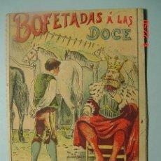 Libros antiguos: 600 CUENTO DE SATURNINO CALLEJA - BOFETADAS ALAS DOCE AÑOS 1910 - COSAS&CURIOSAS. Lote 6535195