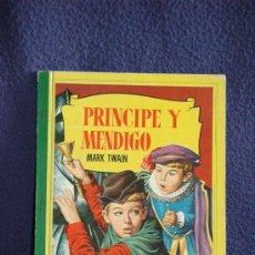 Libros antiguos: PRÍNCIPE Y MENDIGO-MARK TWAIN. COLECCIÓN CORINTO. 1.959 1ª EDICIÓN BRUGUERA. Lote 26898918