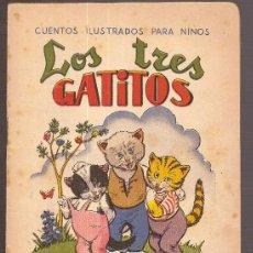 Libros antiguos: LOS TRES GATITOS. BARCELONA : R. SOPENA, S.F. 17 X 12 CM. 16 PAG.. Lote 5854493