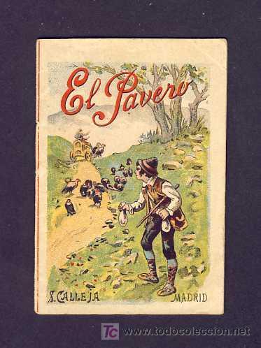 CUENTO DE CALLEJA: EL PAVERO. SERIE RECREO INFANTIL, 7 X 10 CMS (SERIE VIII NUM.153) (Libros Antiguos, Raros y Curiosos - Literatura Infantil y Juvenil - Cuentos)