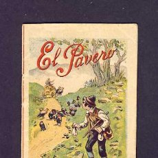 Libros antiguos: CUENTO DE CALLEJA: EL PAVERO. SERIE RECREO INFANTIL, 7 X 10 CMS (SERIE VIII NUM.153). Lote 6145223