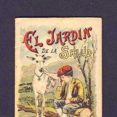 Libros antiguos: CUENTO DE CALLEJA: EL JARDIN DE LA SALUD. SERIE RECREO INFANTIL, 7 X 10 CMS (SERIE IX NUM.161). Lote 6145244